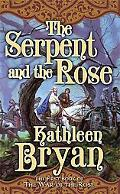 The Serpent and the Rose