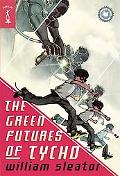 Green Futures of Tycho