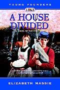 1863 A House Divided