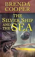 The Silver Ship and the Sea (Silver Ship Series)