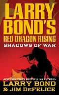 Red Dragon Rising : Shadows of War