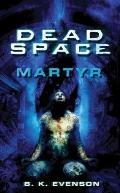 Dead Space: Martyr