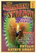 Strangest of Strange Unsolved Mysteries, Volume 2