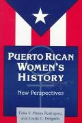Puerto Rican Women's History New Perspectives