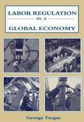 Labor Regulation in a Global Economy