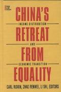 China's Retreat from Equality Income Distribution and Economic Transition