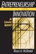 Entrepreneurship and Innovation An Economic Approach