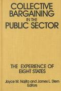 Collective Bargaining in the Public Sector The Experience of Eight States