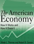 American Economy : How It Works and How It Doesn't