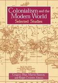 Colonialism and the Modern World Selected Studies