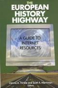 European History Highway A Guide to Internet Resources