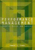 Performance Management Concepts, Skills, and Exercises