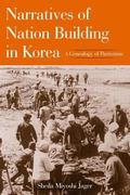 Narratives of Nation Building in Korea A Genealogy of Patriotism