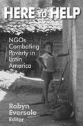 Here to Help Ngos Combating Poverty in Latin America