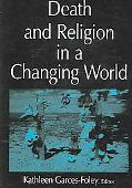 Death And Religion in a Changing World