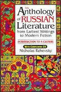 Anthology of Russian Literature from Earliest Writings to Modern Fiction Introduction to a C...