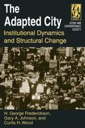 Adapted City Institutional Dynamics and Structural Change