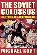 Soviet Colossus History And Aftermath