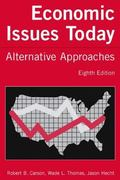 Economic Issues Today Alternate Approaches