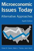 Microeconomics Issues Today Alternative Approaches