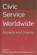 Civic Service Worldwide Impacts And Inquiry