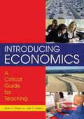 Introducing Economics A Critical Guide for Teaching