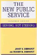 New Public Service Serving, Not Steering