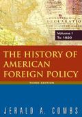History of American Foreign Policy: To 1920, Vol. 1