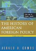 History of American Foreign Policy: From 1895, Vol. 2
