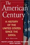 American Century : A History of the United States since The 1890s