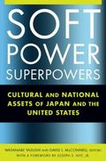 Soft Power Superpowers: Cultural and National Assets of Japan and the United States