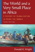 The World and a Very Small Place: A History of Globalization in Niumi, the Gambia
