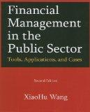 Financial Managmenet in the Public Sector: Tools, Applications, and Cases