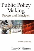 Public Policy Making: Process and Principles