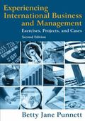 Experiencing International Business and Management : Exercises, Projects, and Cases