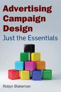 Advertising Campaign Design : Just the Essentials