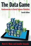 Data Game : Controversies in Social Science Statistics