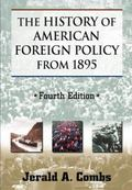 History of American Foreign Policy From 1895