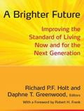 Brighter Future : Improving the Standard of Living Now and for the Next Generation