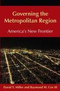 Governing the Metropolitan Region : America's New Frontier