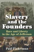 Slavery and the Founders : Race and Liberty in the Age of Jefferson