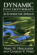 Dynamic Psychotherapy An Introductory Approach