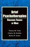 Brief Psychotherapies: Changing States of Mind (The Aster Work Series)