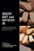 Inside Out and Outside In Psychodynamic Clinical Theory and Practice in Contemporary Multicu...