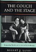 Couch and the Stage Integrating Works and Action in Psychotherapy