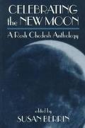 Celebrating the New Moon: A Rosh Chodesh Anthology