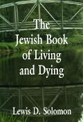 Jewish Book of Living and Dying