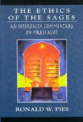 Ethics of the Sages An Interfaith Commentary on Pirkei Avot