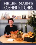 Helen Nash's Kosher Kitchen Healthful and Nutritious Recipes for Everyday Eating and Enterta...