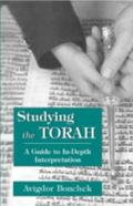 Studying the Torah A Guide to In-Depth Interpretation